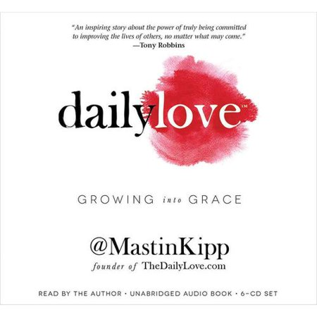 Daily Love: Growing into Grace by