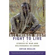 All Things Must Fight to Live - eBook