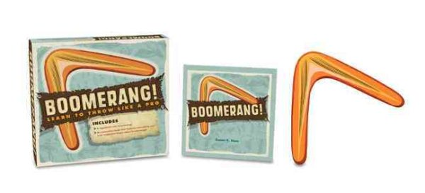 Boomerang! : Learn to Throw Like a Pro by