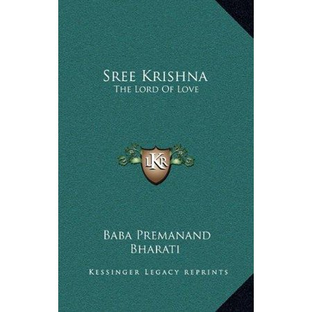 Sree Krishna: The Lord of Love: Part I and II