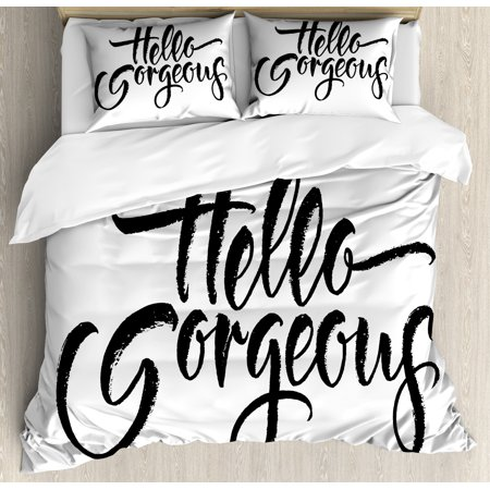 Hello Gorgeous King Size Duvet Cover Set, Weathered Font of Inspirational Quote Modern Typography Brush Lettering, Decorative 3 Piece Bedding Set with 2 Pillow Shams, Black and White, by Ambesonne