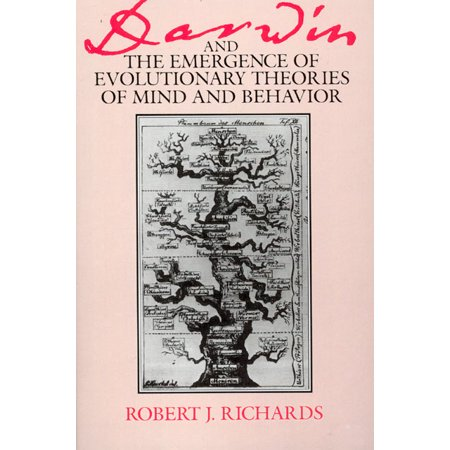 Darwin and the Emergence of Evolutionary Theories of Mind and