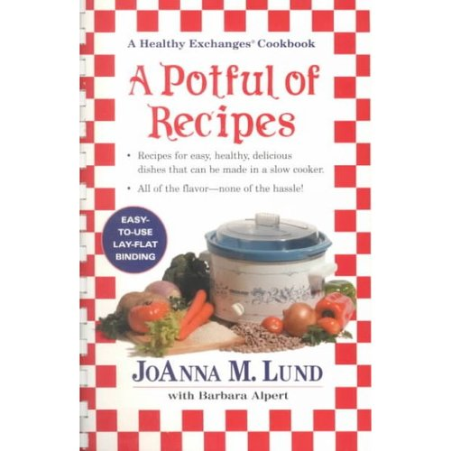 A Potful of Recipes: A Healthy Exchanges Cookbook