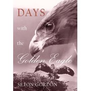Days with the Golden Eagle - eBook