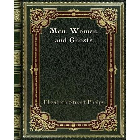 Men. Women. and Ghosts Paperback
