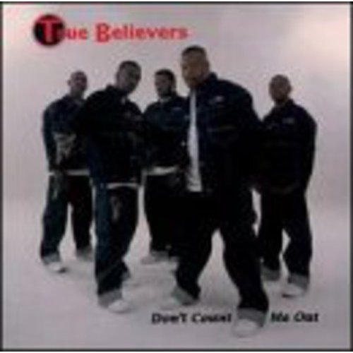 True Believers - Don't Count Me Out [CD]