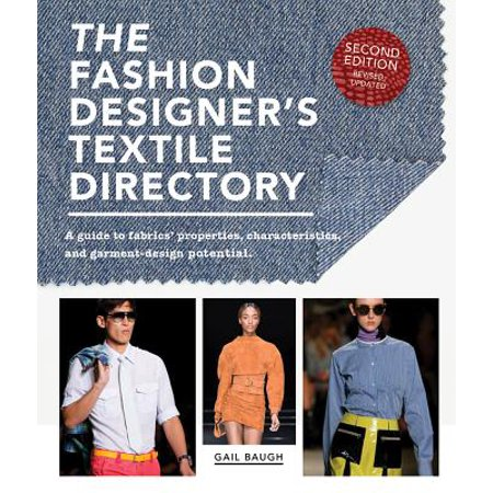 The Fashion Designer's Textile Directory : A Guide to Fabrics' Properties, Characteristics, and Garment-Design Potential