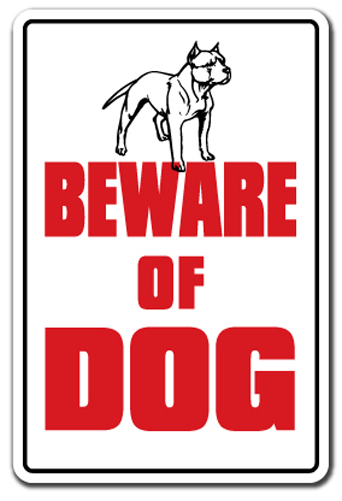 Beware Of Dog Sign | Indoor Outdoor | Funny Home Décor for Garages, Living Rooms, Bedroom, Offices | SignMission... by SignMission