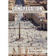 The Congregation : A Journey Into Spiritual-Tech Punknology