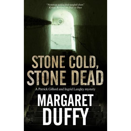 Patrick Gillard & Ingrid Langley Mystery: Stone Cold, Stone Dead: A Mystery Set in Somerset and London (Hardcover)