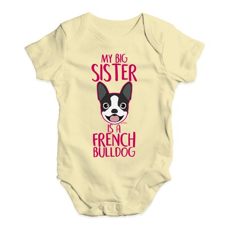 Funny Baby Clothes My Sister Is A French Bulldog Uni Grow Bodysuit