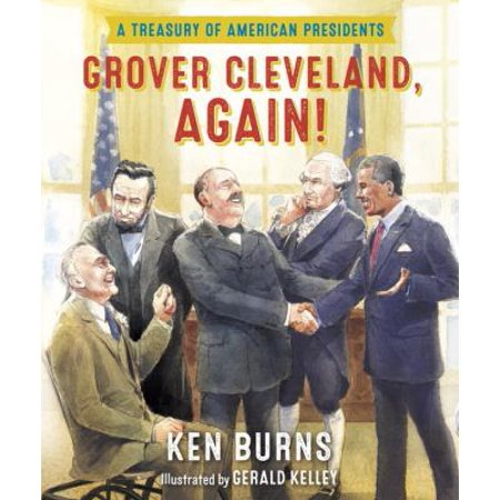 Grover Cleveland  Again   A Treasury Of American Presidents