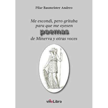 Me escondí, pero gritaba para que me oyesen poemas de Minerva y otras voces - eBook - Voces De Terror Para Halloween