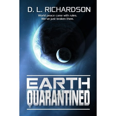 Earth Quarantined: Earth Quarantined (Paperback)