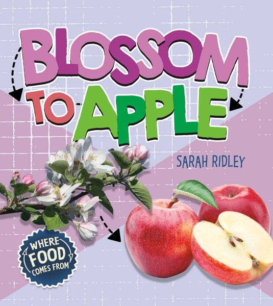 Where Food Comes from: Blossom to Apple (Other)