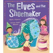 The Elves and the Shoemaker (My First Fairy Tales) (Paperback)
