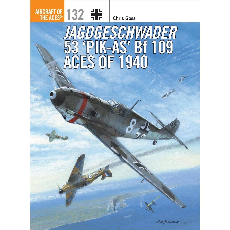 Image of Jagdgeschwader 53 'PIK-AS Bf 109 Aces of 1940