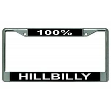 100% Hillbilly Chrome License Plate Frame (Hillbilly Accessories)
