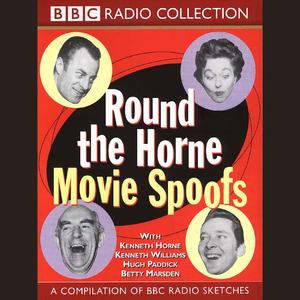 Round The Horne Movie Spoofs - Audiobook