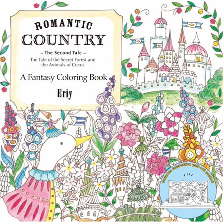 Romantic Country: The Second Tale : A Fantasy Coloring Book