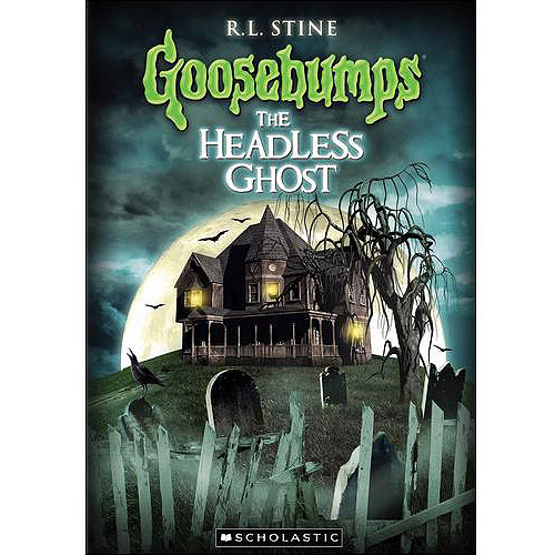 Goosebumps: The Headless Ghost (Full Frame)