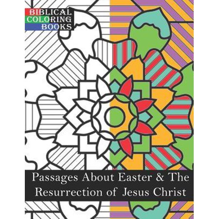 Passages about Easter & the Resurrection of Jesus Christ: A Christian Bible Study Coloring Book