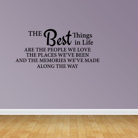 The Best Things In Life Are The People We Love Sign Home Decor Saying