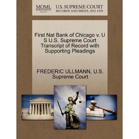 First Nat Bank Of Chicago V  U S U S  Supreme Court Transcript Of Record With Supporting Pleadings