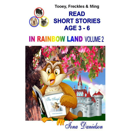 Tooey, Freckles & Ming Read Short Stories Age 3-6 In Rainbow Land Volume 2 - eBook](Rainbow Reading)