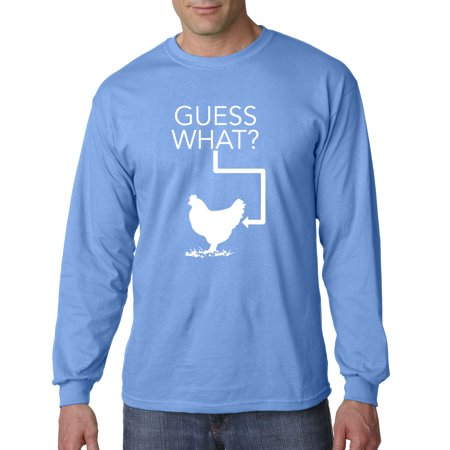 Carolina Chicks (Trendy USA 686 - Unisex Long-Sleeve T-Shirt Guess What? Chicken Butt Funny Humor Joke 4XL Carolina Blue)