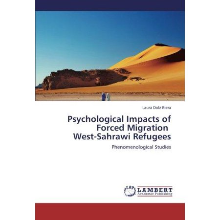 Psychological Impacts of Forced Migration West-Sahrawi Refugees - image 1 of 1