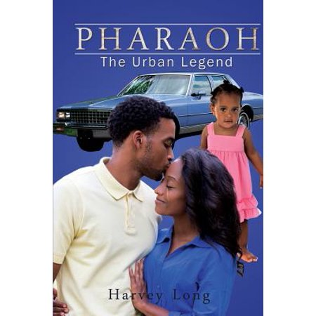 Pharaoh : The Urban Legend