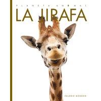 Planeta Animal: La Jirafa (Hardcover)