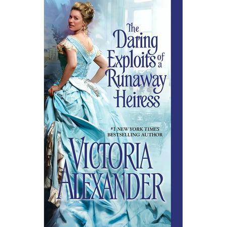 The Daring Exploits of a Runaway Heiress
