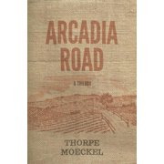 Arcadia Road: A Trilogy (Paperback)