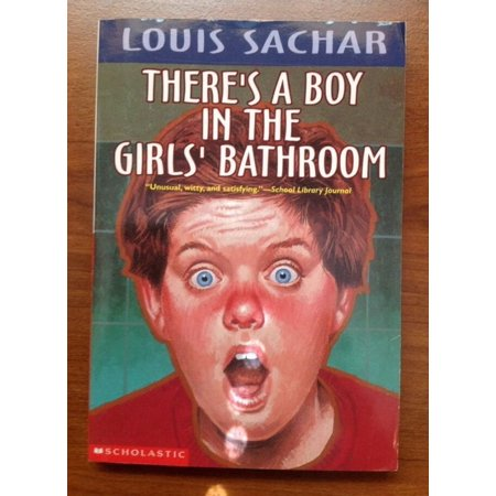 There 39 s a boy in the girls 39 bathroom 9780812473247 - There is a boy in the girls bathroom ...