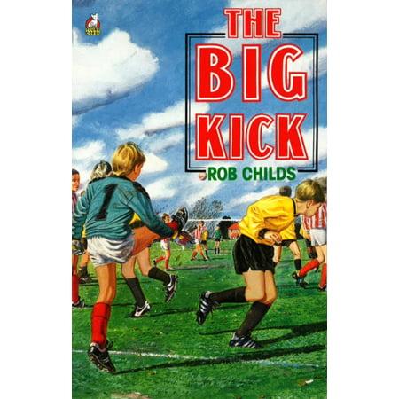 The Big Kick (Paperback) ()