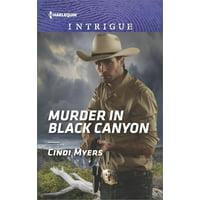 Ranger Brigade: Family Secrets: Murder in Black Canyon (Paperback)
