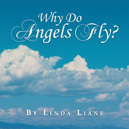 Why Do Angels Fly? - eBook - Angel A1 Fly