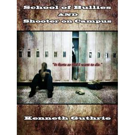 School of Bullies and Shooter on Campus (Combined Edition) - eBook