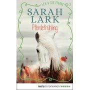 Lea und die Pferde - Pferdefrühling - eBook