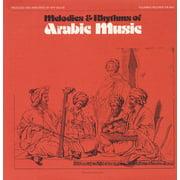 Melodies & Rhythms of Arabic Music - Melodies & Rhythms of Arabic Music [CD]