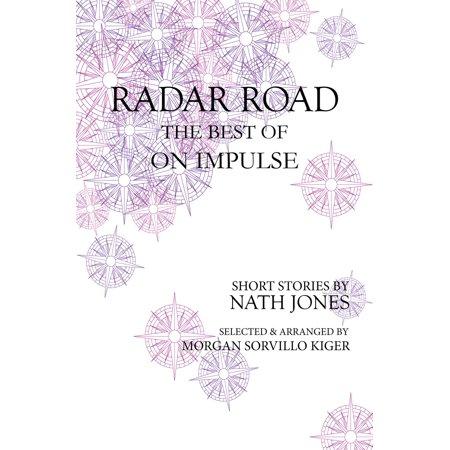 Radar Road: the Best of On Impulse - eBook