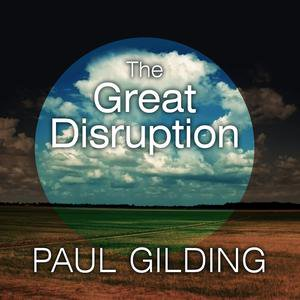 The Great Disruption - Audiobook (Great Disruption)