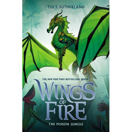 Wings of Fire: The Poison Jungle (Wings of Fire, Book 13), Volume 13 (Hardcover)