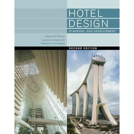 Hotel Design, Planning and Development by