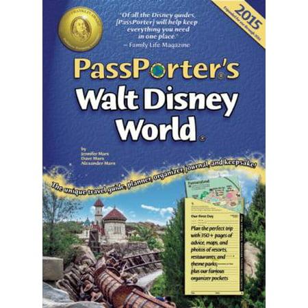 Passporters 2015 Walt Disney World  The Unique Travel Guide  Planner  Organizer  Journal  And Keepsake