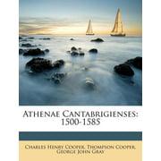 Athenae Cantabrigienses : 1500-1585