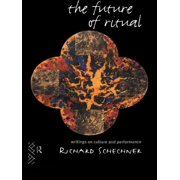 The Future of Ritual (Paperback)