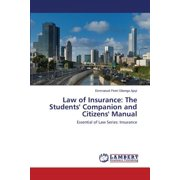 Law of Insurance : The Students' Companion and Citizens' Manual